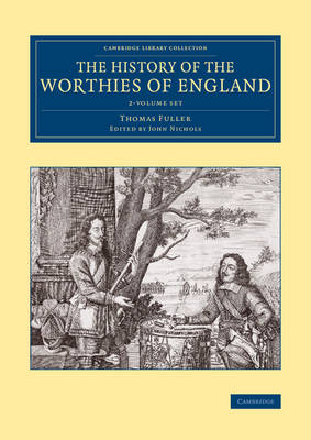 The History of the Worthies of England 2 Volume Set