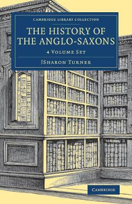 The History of the Anglo-Saxons 4 Volume Set