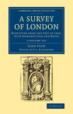 A Survey of London 2 Volume Set: Reprinted from the Text of 1603, with Introduction and Notes