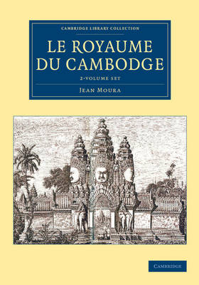 Le Royaume du Cambodge 2 Volume Set