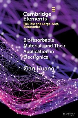 Bioresorbable Matls & App in Electr