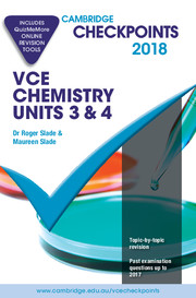 Cambridge Checkpoints VCE Chemistry Units 3 and 4 2018 and Quiz Me More