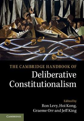 The Cambridge Handbook of Deliberative Constitutionalism