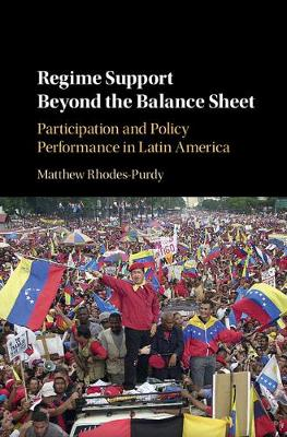 Regime Support Beyond the Balance Sheet: Participation and Policy Performance in Latin America