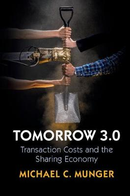 Tomorrow 3.0: Transaction Costs and the Sharing Economy