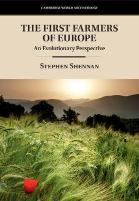 The First Farmers of Europe: An Evolutionary Perspective