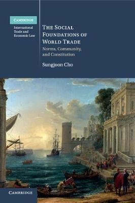 Social Foundations of World Trade