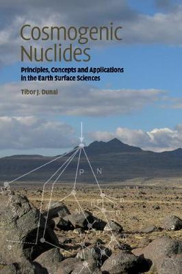 Cosmogenic Nuclides: Principles, Concepts and Applications in the Earth Surface Sciences