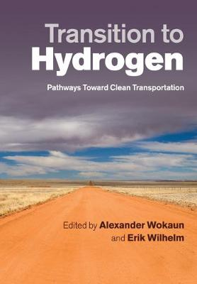 Transition to Hydrogen: Pathways toward Clean Transportation