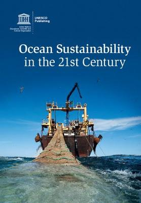Ocean Sustainability in the 21st Century
