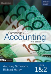 Cambridge VCE Accounting Units 1 and 2 Print Bundle (Txtbk, Int Txtbk and Wkbk)