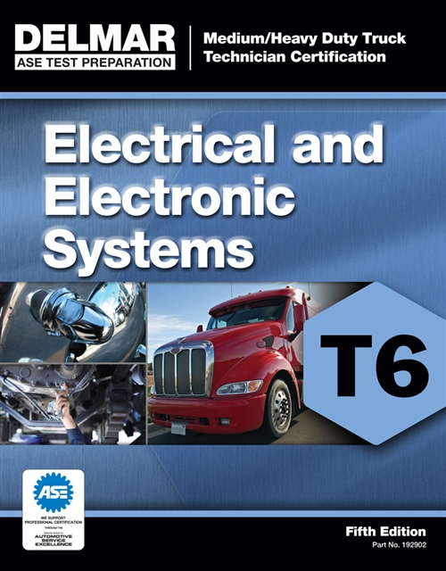 ASE Test Preparation - T6 Electrical and Electronic System