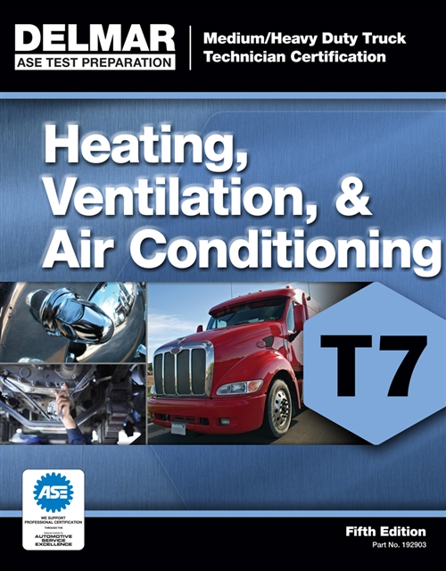 ASE Test Preparation - T7 Heating, Ventilation, and Air Conditioning