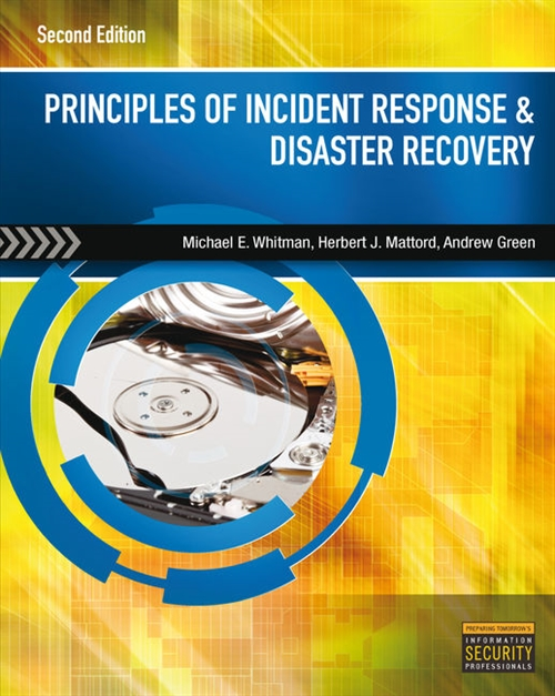 Principles of Incident Response and Disaster Recovery