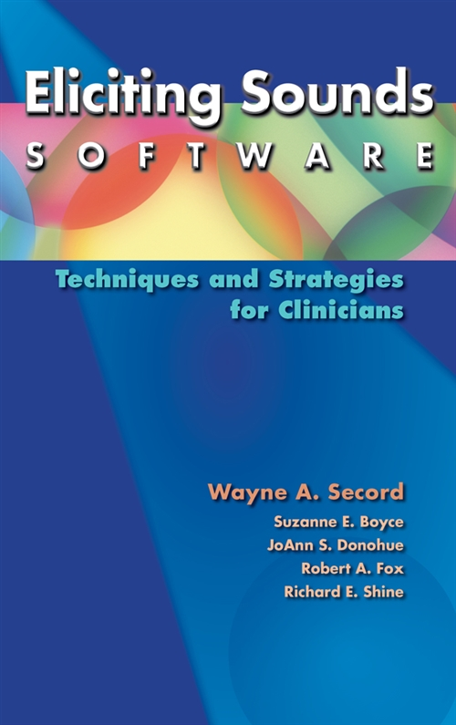 Eliciting Sounds Software : Techniques and Strategies for Clinicians