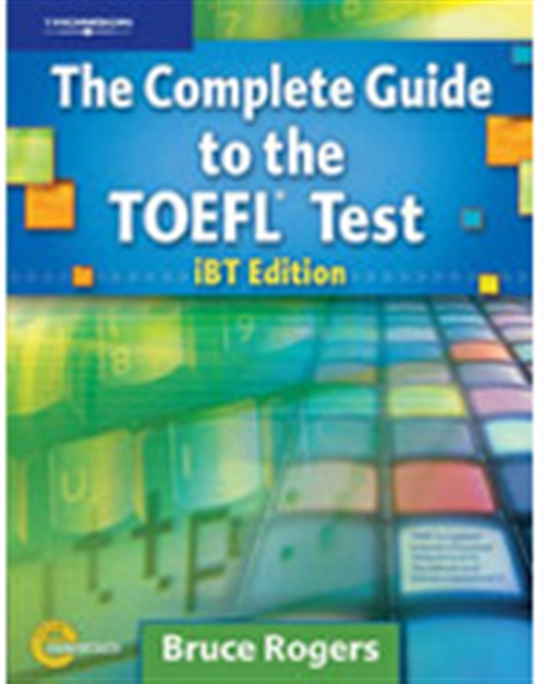 The Complete Guide to the TOEFL© Test: iBT Edition, Text/CD-ROM/Online  Tutorial