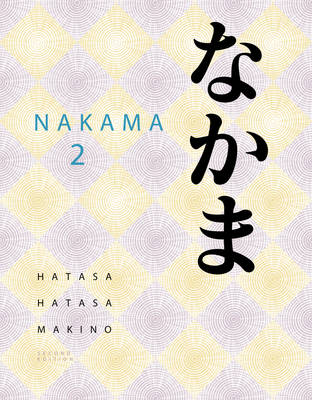 Nakama 2 Textbook 2ed + Nakama 2 Workbook (SAM) 2ed + Nakama