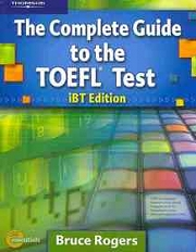 The Complete Guide to the TOEFL Test iBT Edition Text Package + Audio CDs + Audio Scripts with Answer Key