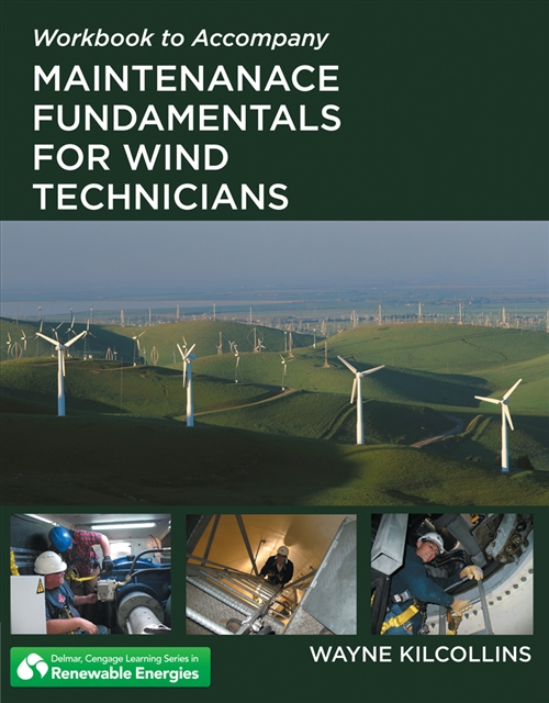 Workbook for Kilcollins' Maintenance Fundamentals for Wind Technicians