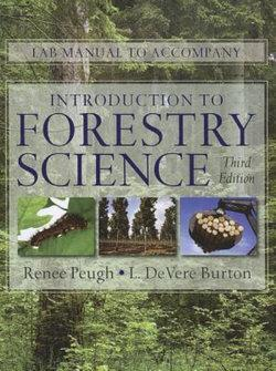 Lab Manual for Burton's Introduction to Forestry Science, 3rd