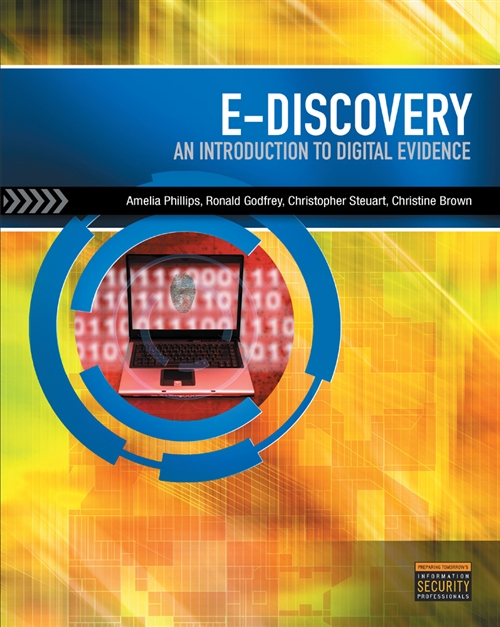 E-Discovery : An Introduction to Digital Evidence (with DVD)