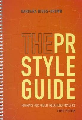 The PR Styleguide : Formats for Public Relations Practice