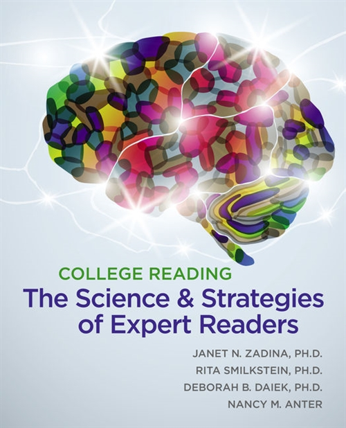 College Reading : The Science and Strategies of Expert Readers
