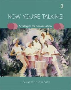 Now You're Talking 3 - Strategies for Conversation Student Book