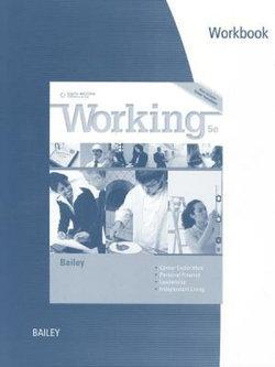 Student Workbook for Bailey's Working, 5th
