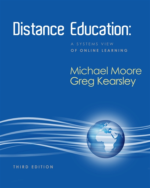 Distance Education : A Systems View of Online Learning
