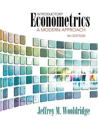 Introductory Econometrics : A Modern Approach