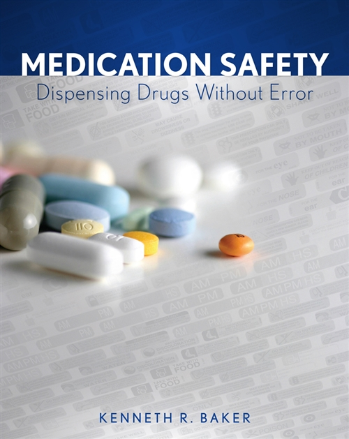 Medication Safety : Dispensing Drugs Without Error
