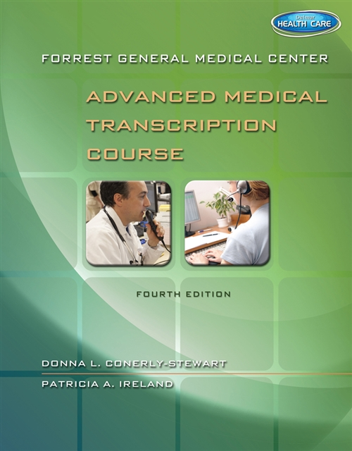 Forrest General Medical Center Advanced Medical Transcription Course :  with Audio Transcription Printed Access Card
