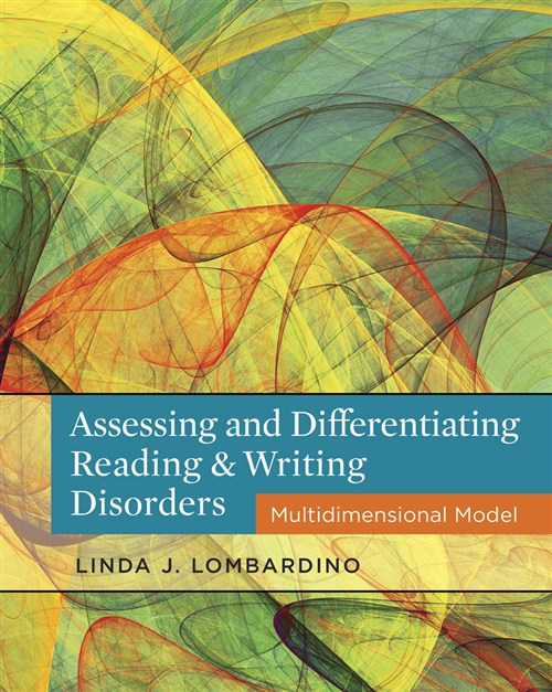 Assessing and Differentiating Reading and Writing Disorders :  Multidimensional Model