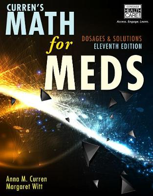 Curren's Math for Meds : Dosages and Solutions with Premium Web Site  Printed Access Card