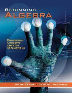 Student Workbook for Clark/Anfinson's Beginning Algebra: Connecting  Concepts Through Applications
