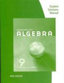 Student Solutions Manual for McKeague's Intermediate Algebra, 9th