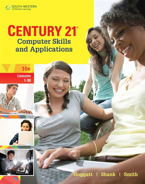Century 21® Computer Skills and Applications, Lessons 1-90