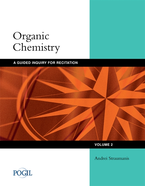 Organic Chemistry : Guided Inquiry for Recitation, Volume 2