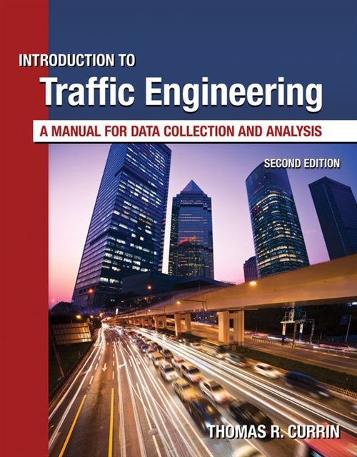 Introduction to Traffic Engineering : A Manual for Data Collection and  Analysis
