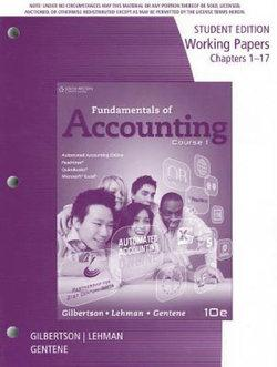 Working Papers for Gilbertson/Lehman/Gentene's Fundamentals of  Accounting: Course 1, 10th