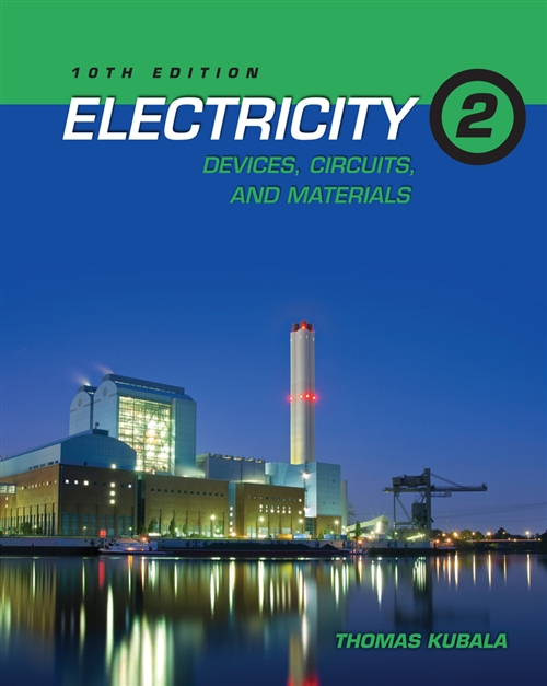 Electricity 2 : Devices, Circuits and Materials