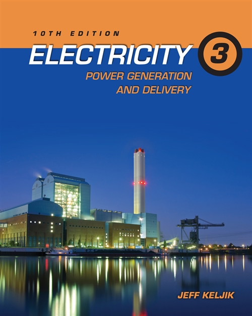 Electricity 3 : Power Generation and Delivery