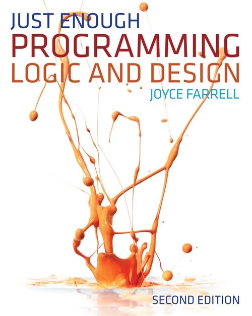Just Enough Programming Logic and Design