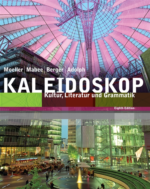 Student Activities Manual for Moeller/Adolph/Mabee/Berger's  Kaleidoskop, 8th