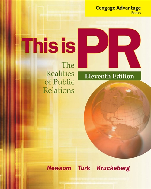 Cengage Advantage Books: This is PR : The Realities of Public Relations