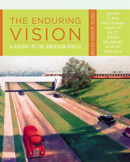 The Enduring Vision : A History of the American People, Concise