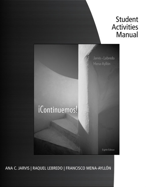 Student Activities Manual for Jarvis/Lebredo/Mena-Ayll�n's  �Continuemos!, 8th