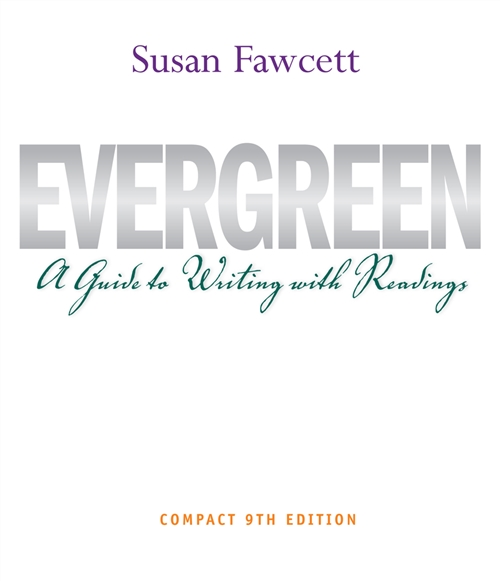 Evergreen : A Guide to Writing with Readings, Compact Edition