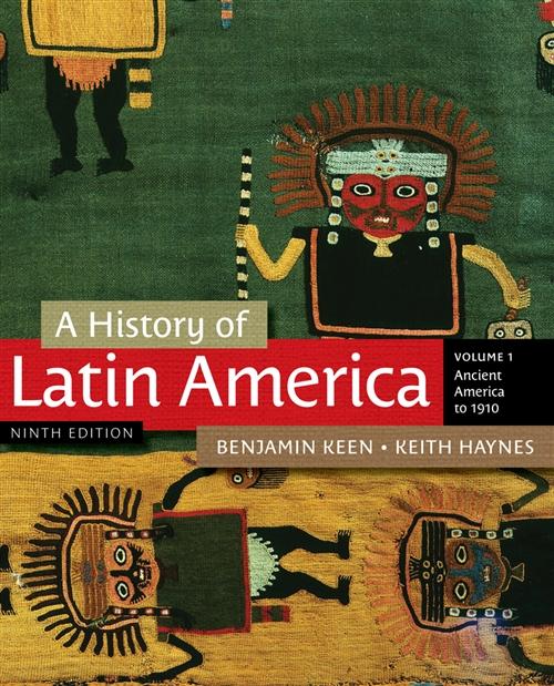 A History of Latin America, Volume 1